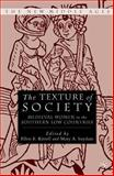 The Texture of Society : Medieval Women in the Southern Low Countries, Kittell, Ellen, 0312293321