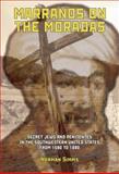 Marranos on the Moradas, Norman Simms, 1934843326