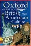 Oxford Guide to British and American Culture, Crowther, Jonathan, 0194313328