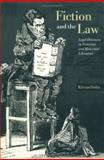 Fiction and the Law : Legal Discourses in Victorian and Modernist Literature, Dolin, Kieran, 0521623324