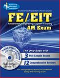 FE/EIT AM : The Engineer in Training Exam, Ahmed, N. U. and Al-Khafaji, A., 0738603325