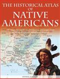 Historical Atlas of Native Americans, Ian Barnes, 0785823328