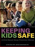Keeping Kids Safe, Pnina Tobin and Sue Levinson Kessner, 089793332X