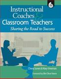 Instructional Coaches and Classroom Teachers, Cheryl Jones, 1425803326
