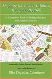 Daphine Caruthers' Lifetime Recipe Collection, Zachary Nace, 1492823325
