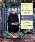 Twelve Months of Monastery Salads, Brother Victor Antoine d'Avila-Latourrette, 1558323325
