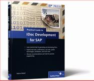 Practical Guide to IDoc Development for SAP, Maisel, Sabine, 1592293328