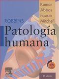 Patología Humana, Kumar, Vinay and Abbas, Abul K., 8480863323