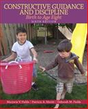 Constructive Guidance and Discipline : Birth to Age Eight, Fields, Marjorie V. and Merritt, Patricia P., 0132853329