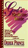 God's Medicine Bottle, Derek Prince, 0883683326