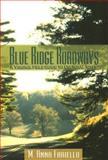 Blue Ridge Roadways, M. Anna Fariello, 089587332X