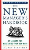 The New Manager's Handbook, Morey Stettner, 0071463321