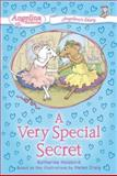 A Very Special Secret, Katharine Holabird, 0448443325