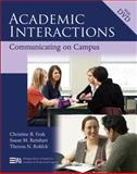 Academic Interactions : Communicating on Campus, Reinhart, Susan M. and Feak, Christine B., 0472033328