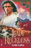 Lady Reckless, Leslie LaFoy, 0553763326