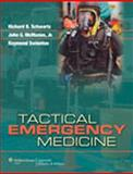 Tactical Emergency Medicine, Schwartz, Richard B., 0781773326