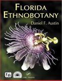 Florida Ethnobotany, Austin, Daniel F., 0849323320
