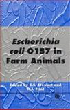 Escherichia Coli O157 in Farm Animals, Colin S Stewart, 085199332X