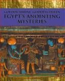 Golden Shrine, Goddess Queen : Egypt's Annointing Mysteries, Roberts, Alison, 0952423324