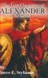 The Lost Chronicles of Alexander the Great, Stylianos, Steve, 0974993328