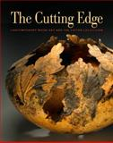 The Cutting Edge : Contemporary Wood Art and the Lipton Collection, Wallace, Kevin, 098199332X