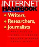 The Internet Handbook for Writers, Researchers, and Journalists, Mary McGuire and Linda Stilborne, 1572303328