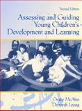 Assessing and Guiding Young Children's Development and Learning, McAfee, Oralie and Leong, Deborah J., 0205263321