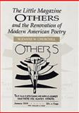 The Little Magazine Others and the Renovation of American Poetry, Churchill, Suzanne W., 0754653323