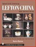 Twentieth Century Lefton China and Collectibles, Karen Barton, 0764313320