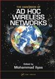 The Handbook of Ad Hoc Wireless Networks, , 0849313325