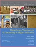 Philanthropy, Volunteerism and Fundraising in Higher Education, Association for the Study of Higher Education, 0536083320