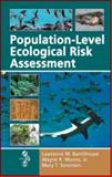 Population-Level Ecological Risk Assessment, Barnthouse Lawrence W Staff, 1420053329