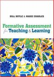 Formative Assessment for Teaching and Learning, Boyle, Bill and Charles, Marie, 1446273326