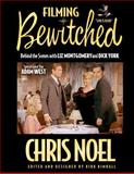 Filming Bewitched Love Is Blind, Chris Noel, 150048332X