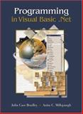 Programming in Visual Basic. Net w/ 5-CD VB. Net 2002 software Set, Bradley, Julia Case and Millspaugh, Anita C., 0072973323