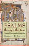 Psalms Through the Year, Marshall Johnson, 0806653329