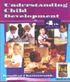 Understanding Child Development : For Adults Who Work with Young Children, Charlesworth, Rosalind, 0827373325
