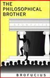 The Philosophical Brother, Duarte, Jeffrey G., 0971443327