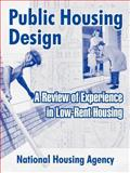 Public Housing Design : A Review of Experience in Low-Rent Housing, National Housing Agency, 1410213323