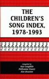 The Children's Song Index, 1978-1993 9781563083327