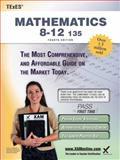 TExES Mathematics 8-12 135 Teacher Certification Study Guide Test Prep, Sharon A. Wynne, 160787332X