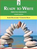 Ready to Write 2 : Perfecting Paragraphs, Blanchard and Blanchard, Karen, 0131363328