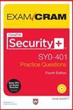 CompTIA Security+ SY0-401 Authorized Practice Questions Exam Cram, Barrett, Diane, 0789753324