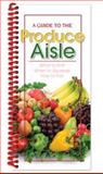 A Guide to the Produce Aisle, CQ Products Staff, 1563833328
