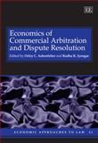 Economics of Commercial Arbitration and Dispute Resolution, Radha Iyengar, 1847203329
