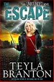 The Escape, Teyla Branton, 1939203325