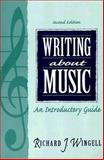 Writing about Music, Wingell, Richard, 0134633326
