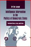 Intelligence Intervention in the Politics of Democratic States 9780271013329