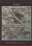 Fundamentals of Physical Surveillance : A Guide for Uniformed an Plainclothes Personnel, Siljander, Raymond P. and Fredrickson, Darin D., 0398073325