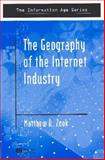 The Geography of the Internet Industry 9780631233329